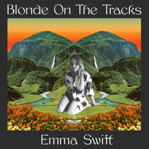 SWIFT, EMMA-BLONDE ON THE TRACKS