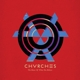 CHVRCHES-BONES OF WHAT YOU BELIEVE