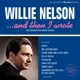 NELSON, WILLIE-AND THEN I WROTE