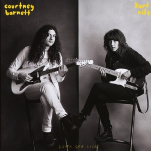 BARNETT, COURTNEY & KURT VILE-LOTTA SEA LICE