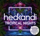 VARIOUS-HED KANDI TROPICAL NIGHTS
