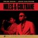 DAVIS, MILES/JOHN COLTRANE-MILES & COLTRANE -HQ/LTD-