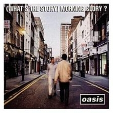 OASIS-WHAT'S THE STORY MORNING GLORY