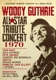 VARIOUS-ALL-STAR TRIBUTE CONCERT 1970/ WOODY ...