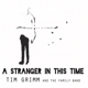 GRIMM, TIM-STRANGER IN THIS TIME