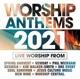 VARIOUS-WORSHIP ANTHEMS 2021