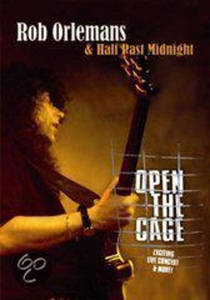 ORLEMANS, ROB & HALF PAST-OPEN THE CAGE