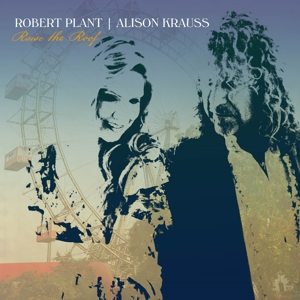 PLANT, ROBERT & ALISON KR-RAISE THE ROOF -HQ-