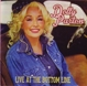 PARTON, DOLLY-LIVE AT THE BOTTOM LINE