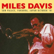 DAVIS, MILES-SUN PALACE, FUKUOKA JAPAN OCTOBER '81