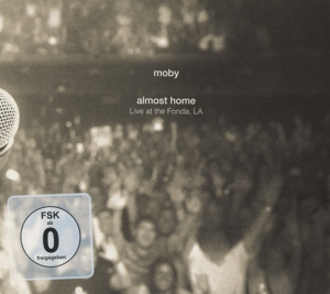 MOBY-ALMOST HOME LIVE IN THE FONDA LA