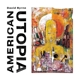 BYRNE, DAVID-AMERICAN UTOPIA