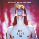 CAVE, NICK & BAD SEEDS-LET LOVE IN -CD+DVD-