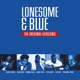 VARIOUS-LONESOME & BLUE -BLUE COLORED-