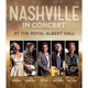 VARIOUS-NASHVILLE IN CONCERT A/T ROYAL ALBERT HALL