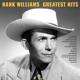 WILLIAMS, HANK-GREATEST HITS -HQ-