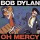 DYLAN, BOB-OH MERCY