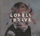 LONELY THE BRAVE-THINGS WILL MATTER (REDUX(RE...
