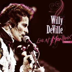 DEVILLE, WILLY-LIVE AT MONTREUX 1994