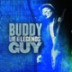 GUY, BUDDY-LIVE AT LEGENDS