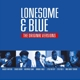VARIOUS-LONESOME & BLUE - THE..