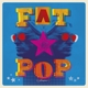WELLER, PAUL-FAT POP (VOLUME 1)