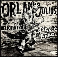 JULIUS, ORLANDO & THE HEL-JAIYEDE AFRO -LP+CD-