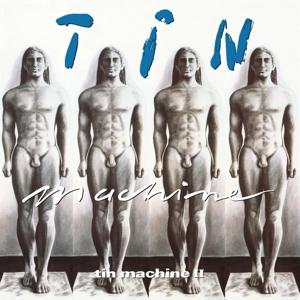 BOWIE, DAVID & TIN MACHINE-TIN MACHINE II