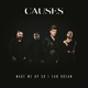 CAUSES-WAKE ME UP SO I CAN DREAM-GATEFOLD-