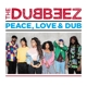 DUBBEEZ-PEACE, LOVE & DUB, 180 GRAM / COLORED VINYL -COLOURED-