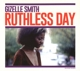 SMITH, GIZELLE-RUTHLESS DAY