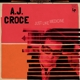 CROCE, A.J.-JUST LIKE MEDICINE