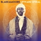 BLAKKAMOORE-UPWARD SPIRAL