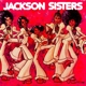JACKSON SISTERS-I BELIEVE IN MIRACLES