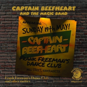 CAPTAIN BEEFHEART-FRANK FREEMAN'S DANCE CLUB =LTD EDITION=