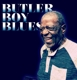 COBBS, WILLIE-BUTLER BOY BLUES