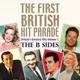 VARIOUS-FIRST BRITISH HIT PARADE - THE B SIDE...