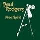 RODGERS, PAUL-FREE SPIRIT