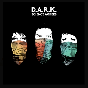 D.A.R.K-SCIENCE AGREES