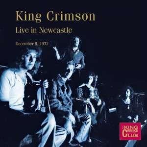 KING CRIMSON-LIVE IN NEWCASTLE 08-12-1972