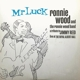 WOOD, RONNIE-MR LUCK - LIVE AT THE ROYAL ALBE...