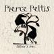 PETTIS, PIERCE-FATHER`S SON