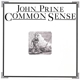 PRINE, JOHN-COMMON SENSE -HQ/REISSUE-