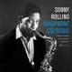 ROLLINS, SONNY-SAXOPHONE COLOSSUS