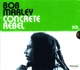 MARLEY, BOB-CONCRETE REBEL