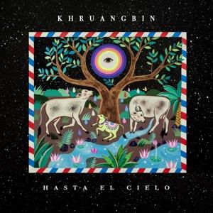 "KHRUANGBIN-HASTA EL CIELO -LP+7""-"