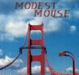 MODEST MOUSE-INTERSTATE 8