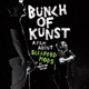 SLEAFORD MODS-BUNCH OF KUNST DOCUMENTARY/ LIVE AT SO36 -DVD+CD-