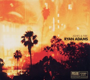 ADAMS, RYAN-ASHES & FIRE -DIGI-