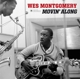 MONTGOMERY, WES-MOVIN' ALONG -HQ-